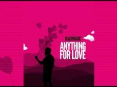 Black Magic - Anything For Love